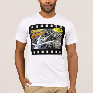 CRABS VS. ARMYMEN T-SHIRT! T-Shirt
