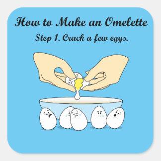 Crack-A-Few-Eggs Square Sticker