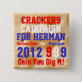 Crackers Cainpaign For Herman 2 Inch Square Button