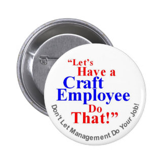 Craft Employee 2 Inch Round Button