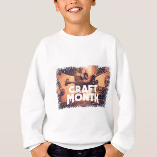Craft Month - Appreciation Day Sweatshirt