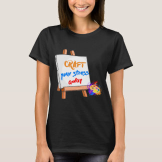 Craft your Stress Away Sewing Painting Canvas T-Shirt