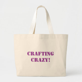 Crafting Crazy! Large Tote Bag