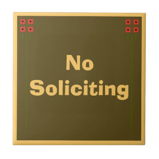 Craftsman No Soliciting Sign Ceramic Tile