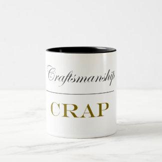 Craftsmanship Over Crap (15 oz) Two-Tone Coffee Mug