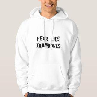 Craignez les trombones veste à capuche