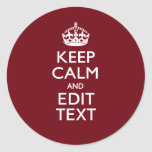 Cranberry Wine Burgundy Keep Calm and Your Text
