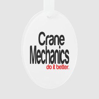 Crane Mechanics Do It Better
