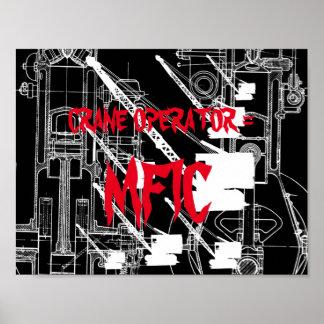 Crane operator = MFIC VINTAGE CRAWLER CRANE white Poster