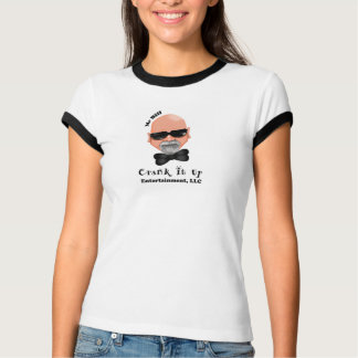 Crank It Up Ladies T-Shirt