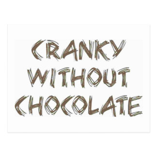 Cranky without Chocolate Postcard