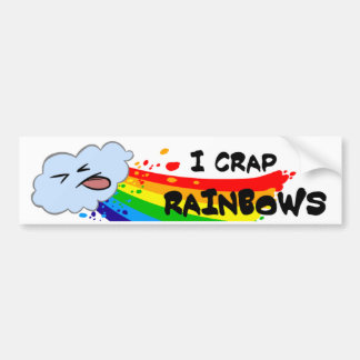 Crap Rainbows Bumper Sticker
