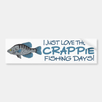 Crappie Fishing Day Bumper Stickers