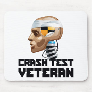 Crash Test Veteran Mouse Pad