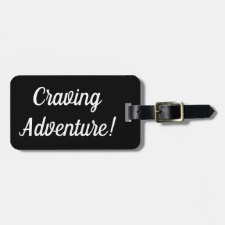 Craving Adventure Luggage Tag