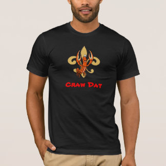 Craw Dat!  Fleur de Lis, Crawfish Kick Dat T-Shirt