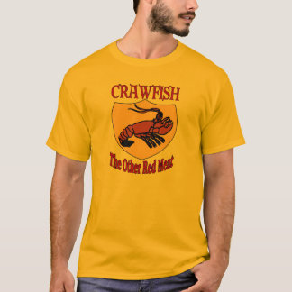 CRAWFISH: The Other Red Meat T-Shirt