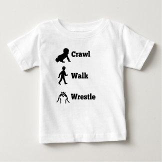 Crawl Walk Wrestle Baby T-Shirt