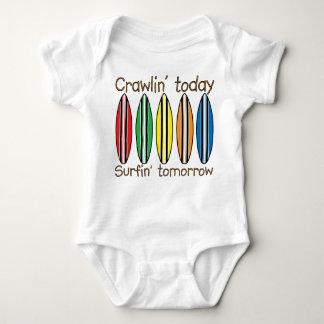 Crawling today Surfing tomorrow Shirts