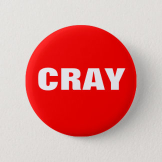 Cray in Red and White 2 Inch Round Button
