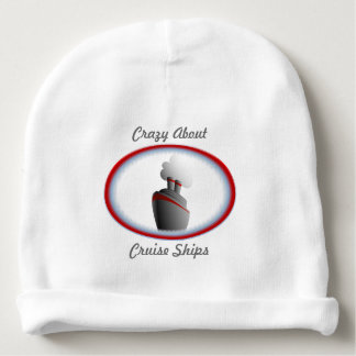 Crazy About Cruise Ships Baby Beanie