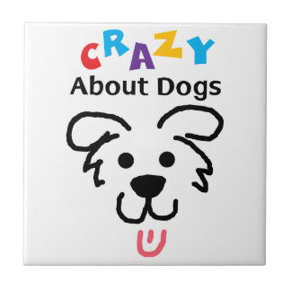 Crazy About Dogs Tile
