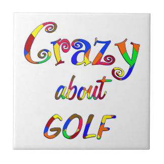 Crazy About Golf Tile