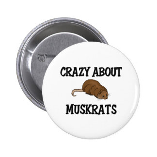 Crazy About Muskrats 2 Inch Round Button