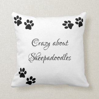 Crazy about Sheepadoodles Throw Pillow