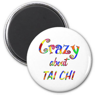 Crazy About Tai Chi 2 Inch Round Magnet