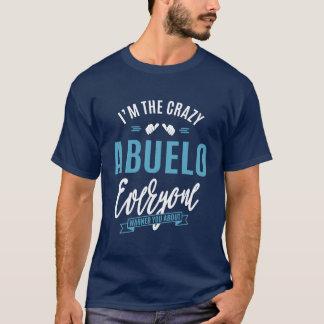 Crazy Abuelo T-Shirt