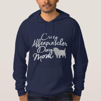 Crazy Affenpinscher Dog Mom Hoodie