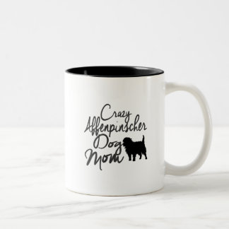 Crazy Affenpinscher Dog Mom Two-Tone Coffee Mug