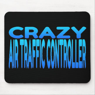 Crazy Air Traffic Controller Mouse Pad