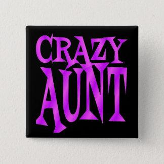 Crazy Aunt 2 Inch Square Button