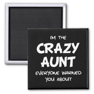 Crazy Aunt Square Magnet
