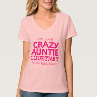 Crazy auntie pink personalize name slogan t-shirt