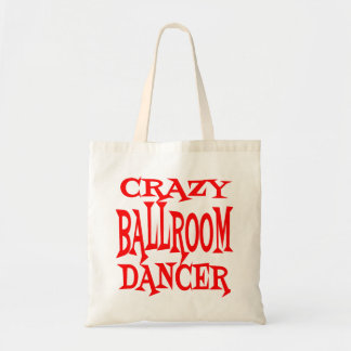 Crazy Ballroom Dancer Tote Bag