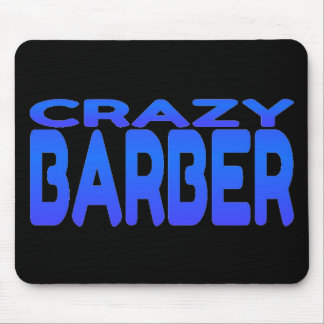 Crazy Barber Mouse Pad