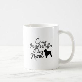 Crazy Brussels Griffon Dog Mom Coffee Mug