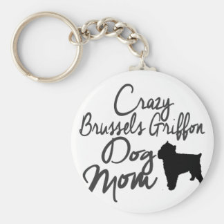 Crazy Brussels Griffon Dog Mom Keychain