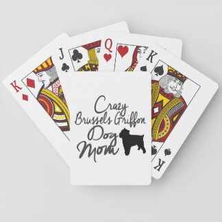 Crazy Brussels Griffon Dog Mom Poker Deck