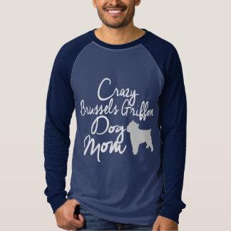 Crazy Brussels Griffon Dog Mom T-Shirt