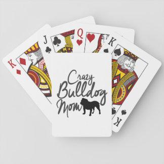 Crazy Bulldog Mom Playing Cards