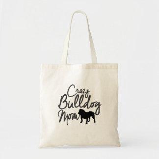 Crazy Bulldog Mom Tote Bag