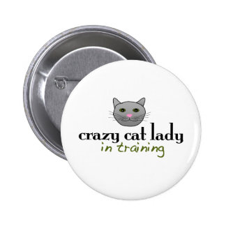 Crazy cat lady in training buttons