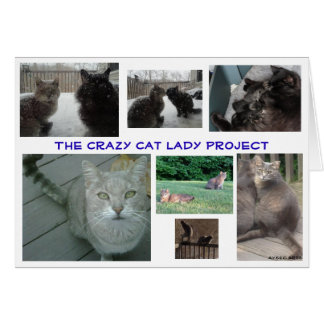 """""""Crazy Cat Lady Project"""", Blank card"""