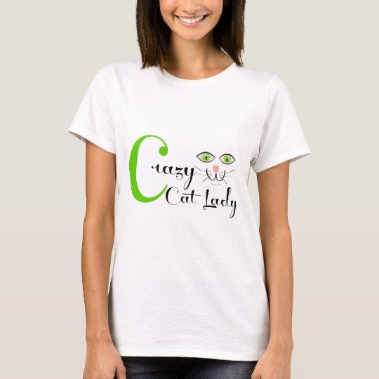 Crazy Cat Lady! T-Shirt