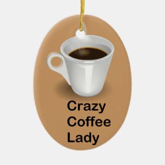 Crazy Coffee Lady Ceramic Oval Ornament