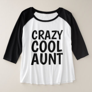 CRAZY COOL AUNT T-shirts